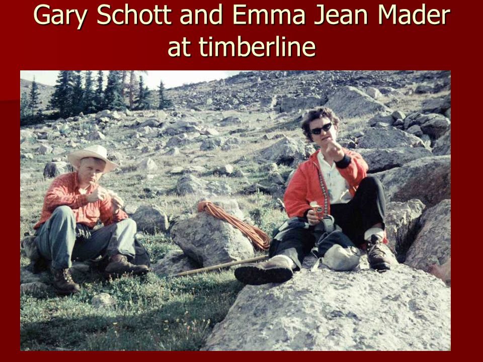 Gary Schott and Emma Jean Mader at timberline