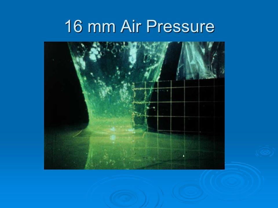 16 mm Air Pressure