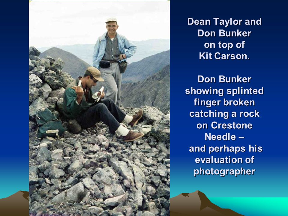 Dean Taylor and Don Bunker on top of Kit Carson.