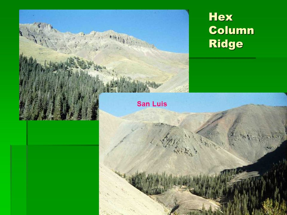 Hex Column Ridge San Luis
