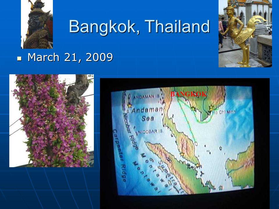 Bangkok, Thailand March 21, 2009 March 21, 2009 BANGKOK