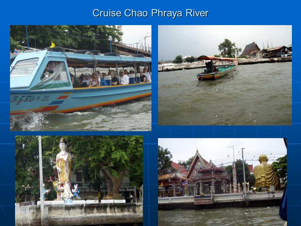 Cruise Chao Phraya River