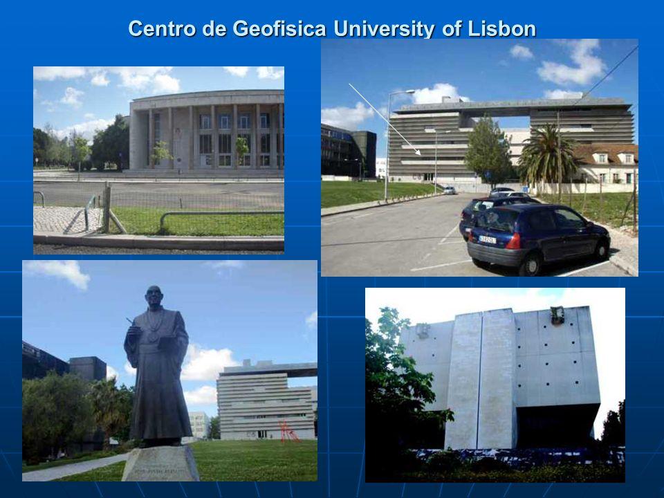 Centro de Geofisica University of Lisbon