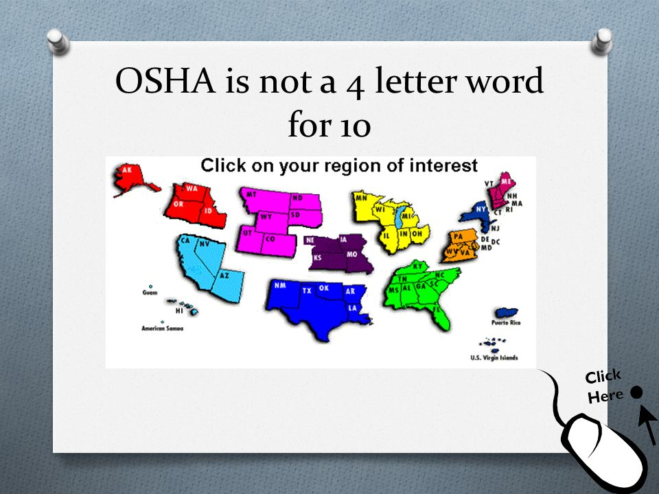 OSHA is not a 4 letter word for 10 O.O.