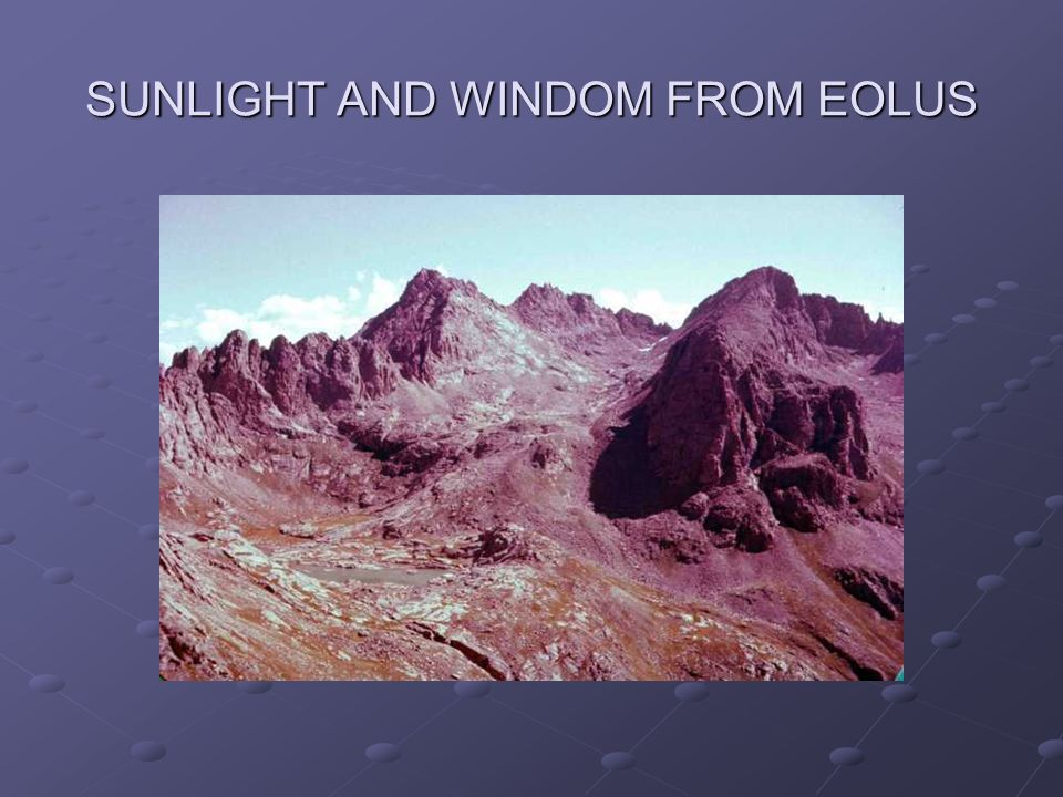 SUNLIGHT AND WINDOM FROM EOLUS