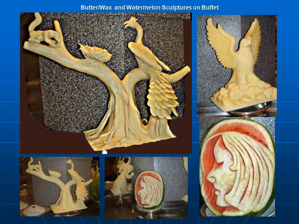 Butter/Wax and Watermelon Sculptures on Buffet