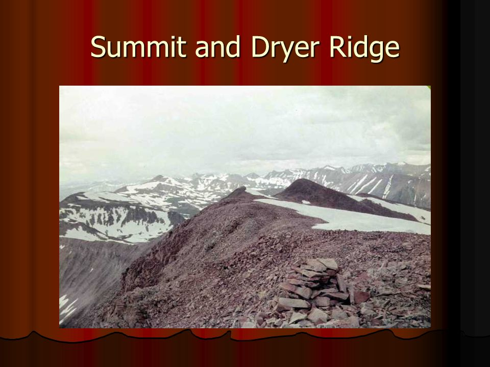 Summit and Dryer Ridge