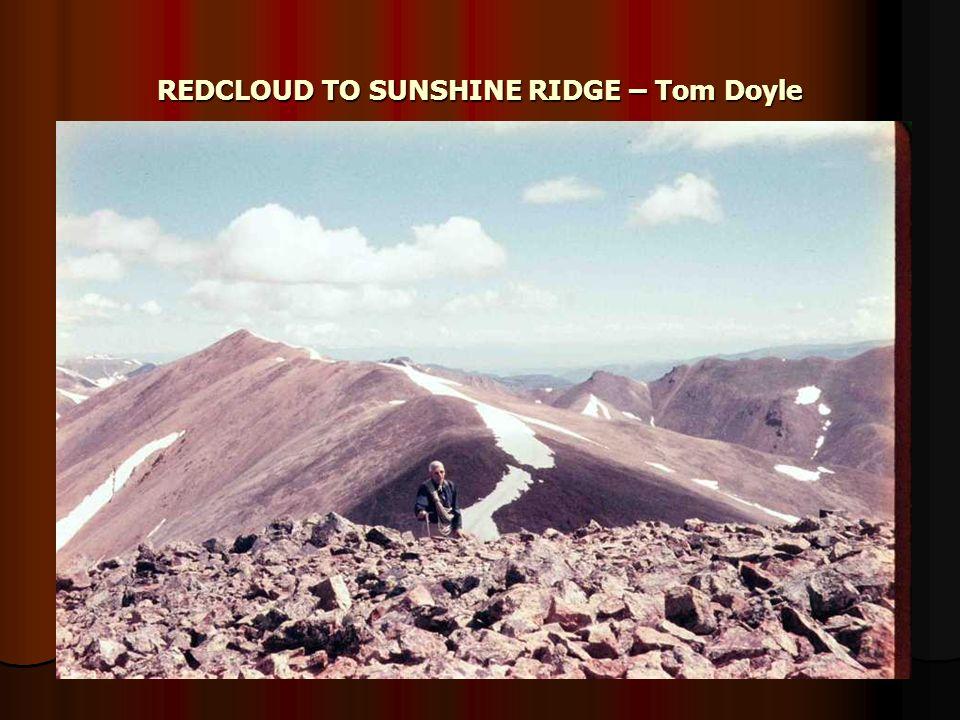 REDCLOUD TO SUNSHINE RIDGE – Tom Doyle