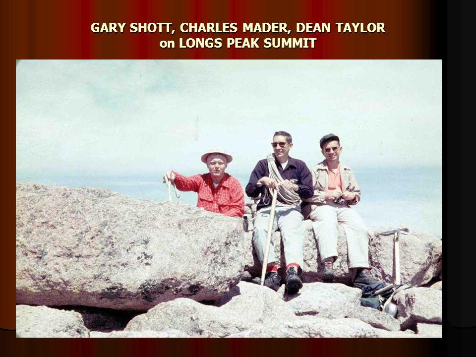 GARY SHOTT, CHARLES MADER, DEAN TAYLOR on LONGS PEAK SUMMIT