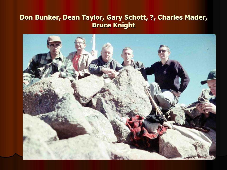 Don Bunker, Dean Taylor, Gary Schott, ?, Charles Mader, Bruce Knight