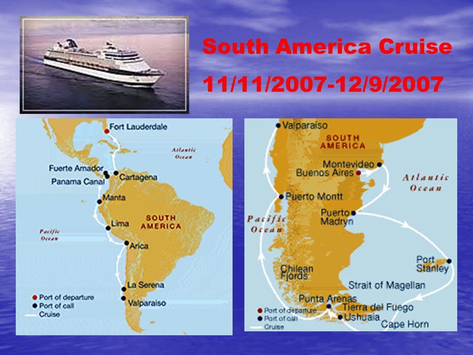 South America Cruise 11/11/2007-12/9/2007