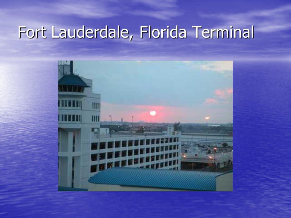 Fort Lauderdale, Florida Terminal