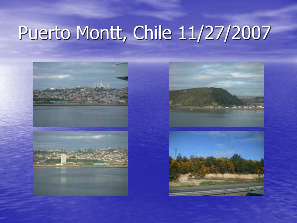 Puerto Montt, Chile 11/27/2007