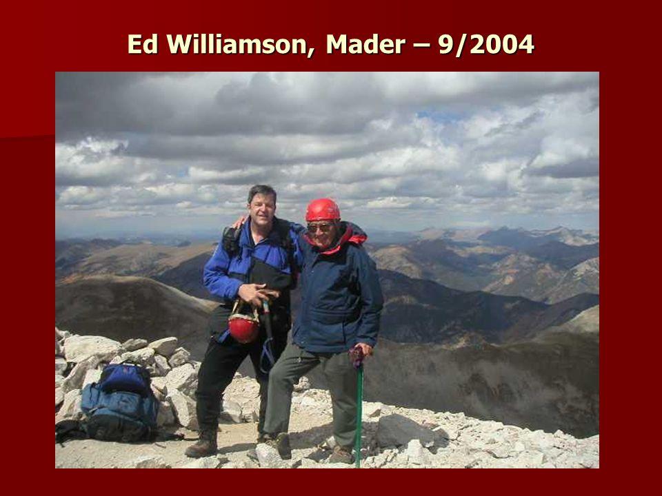 Ed Williamson, Mader – 9/2004