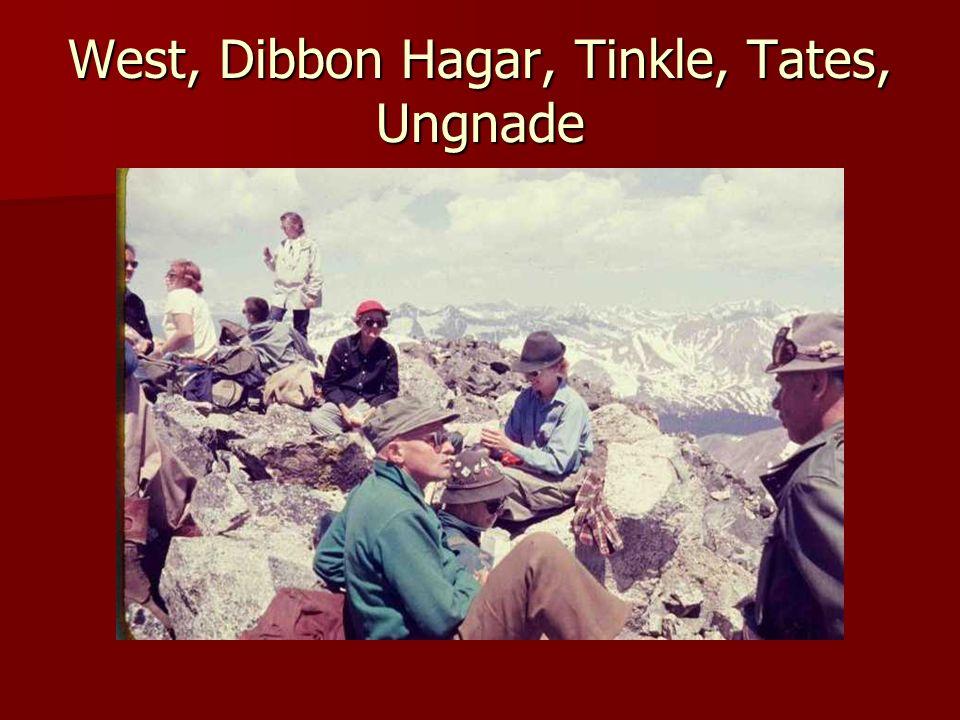 West, Dibbon Hagar, Tinkle, Tates, Ungnade