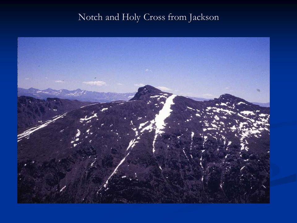 Notch and Holy Cross from Jackson