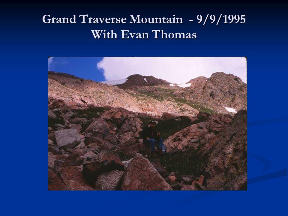 Grand Traverse Mountain - 9/9/1995 With Evan Thomas