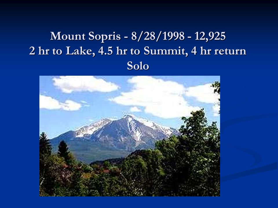 Mount Sopris - 8/28/1998 - 12,925 2 hr to Lake, 4.5 hr to Summit, 4 hr return Solo