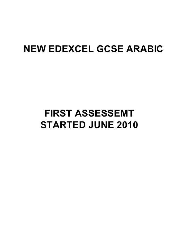 NEW EDEXCEL GCSE ARABIC FIRST ASSESSEMT STARTED JUNE 2010
