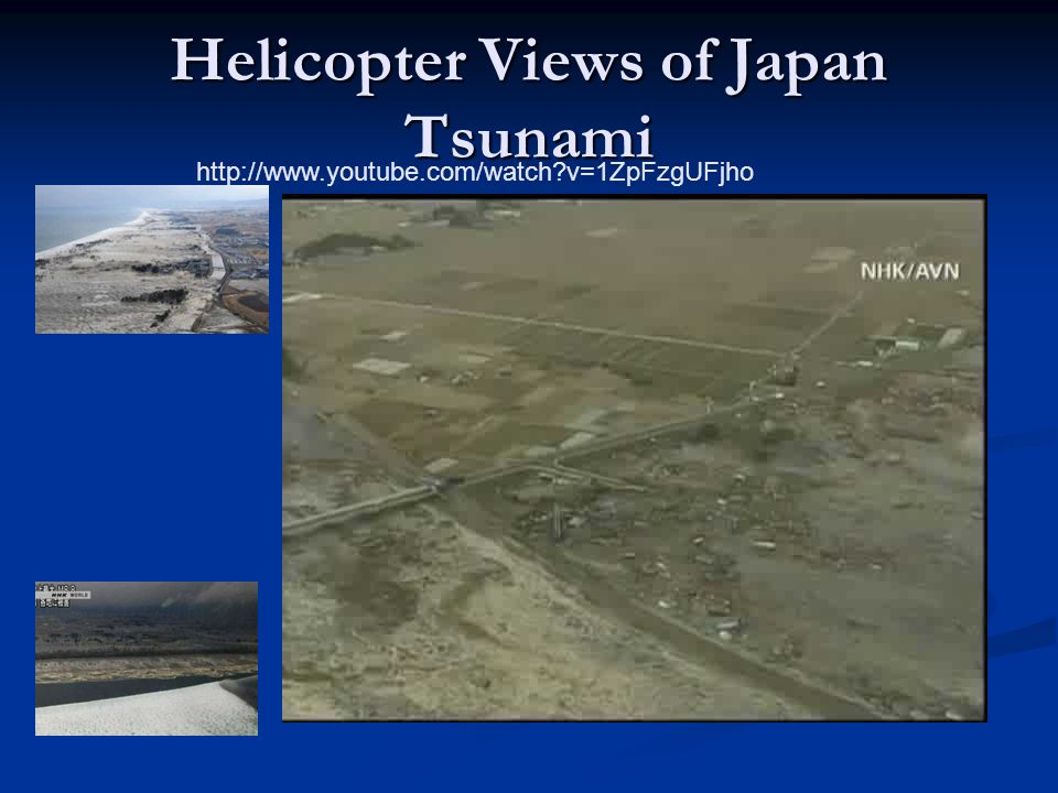 Helicopter Views of Japan Tsunami   v=1ZpFzgUFjho