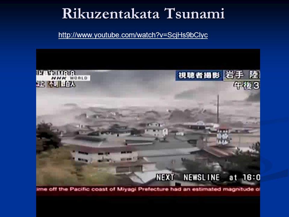 Rikuzentakata Tsunami Rikuzentakata Tsunami http://www.youtube.com/watch v=ScjHs9bClyc