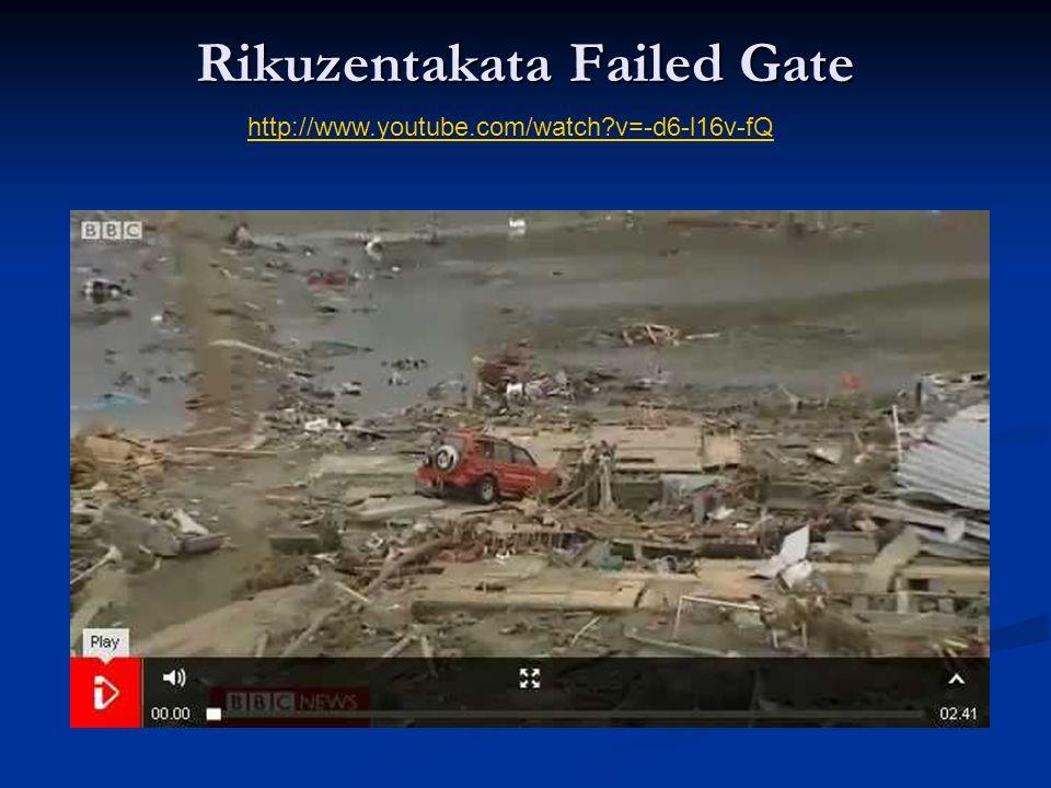 Rikuzentakata Failed Gate http://www.youtube.com/watch v=-d6-l16v-fQ