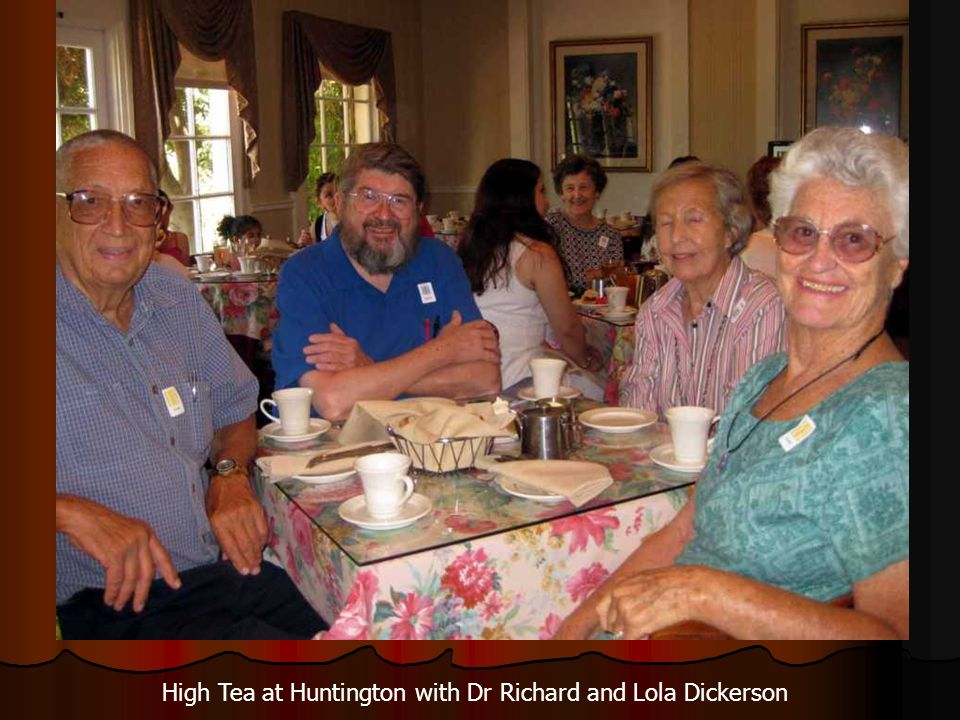 High Tea at Huntington with Dr Richard and Lola Dickerson