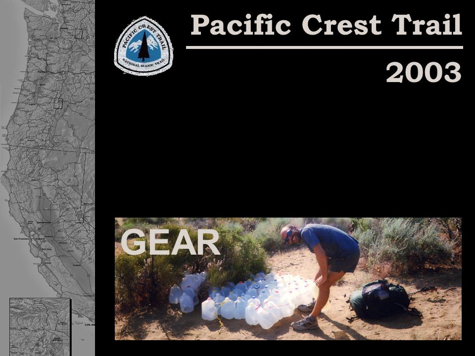 Pacific Crest Trail 2003 GEAR