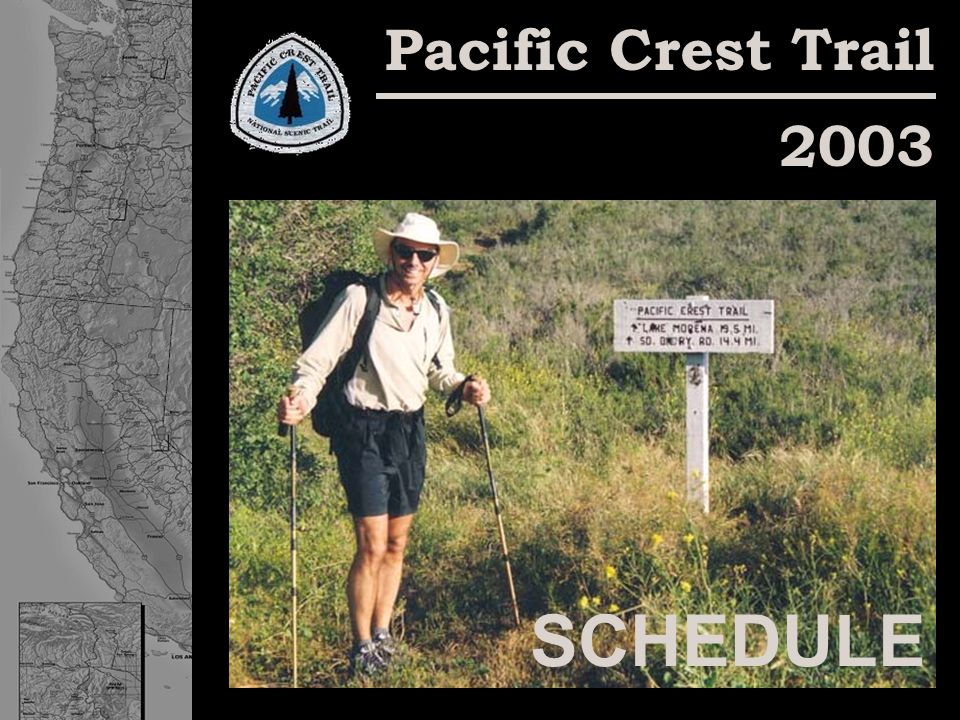 Pacific Crest Trail 2003 SCHEDULE