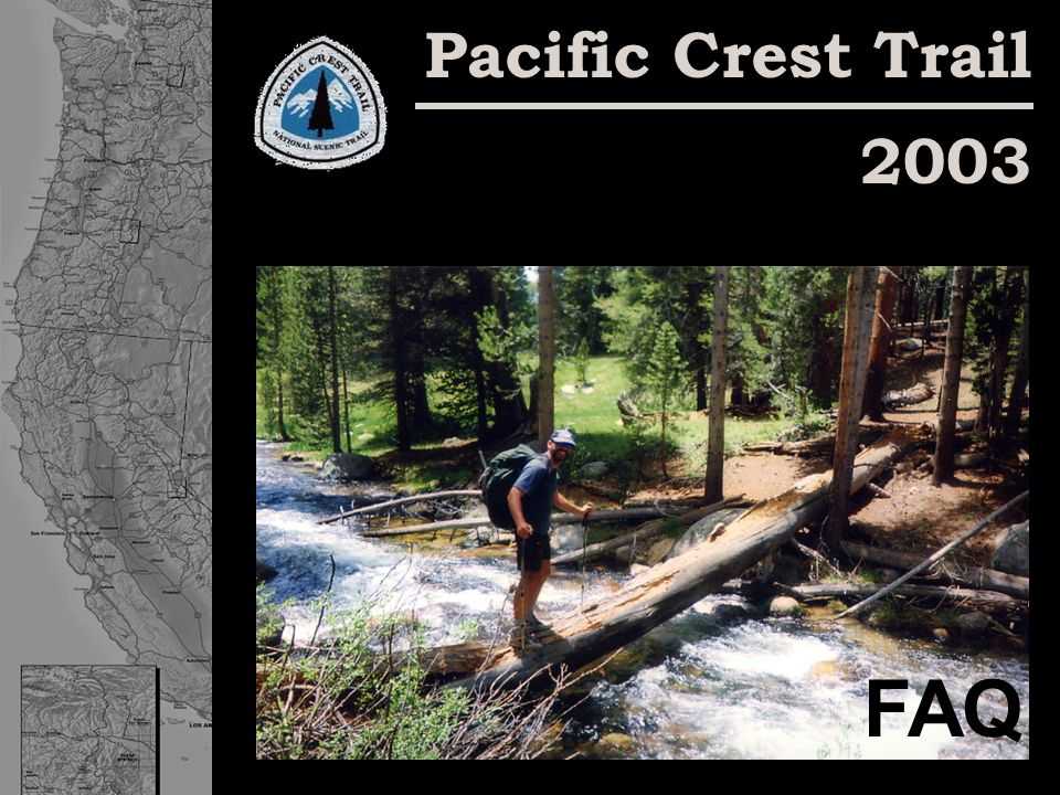 Pacific Crest Trail 2003 FAQ