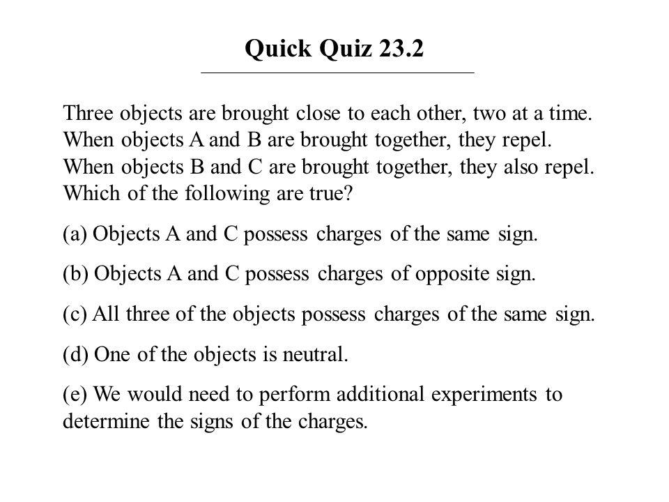 Answer: (a), (c), and (e).