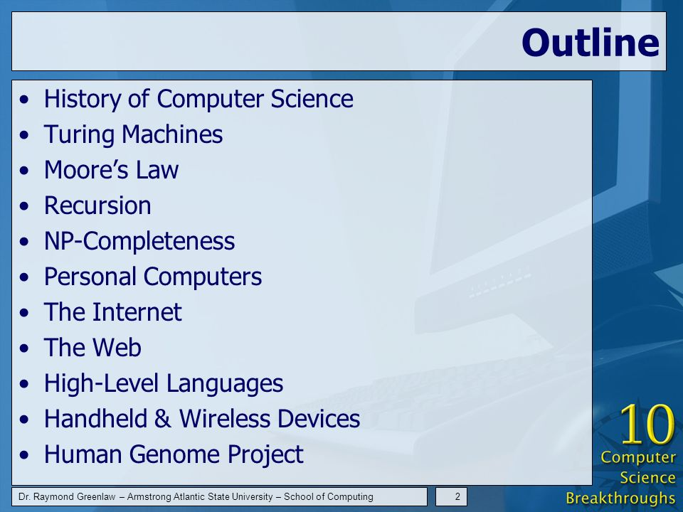 Dr. Raymond Greenlaw – Armstrong Atlantic State University – School of Computing13 Moores Law
