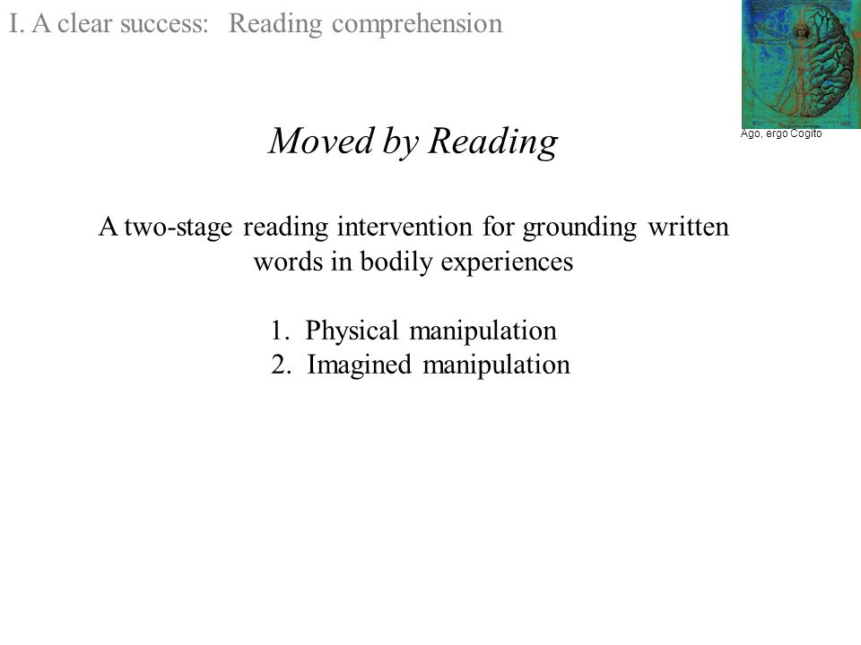 Moved by Reading A two-stage reading intervention for grounding written words in bodily experiences 1.