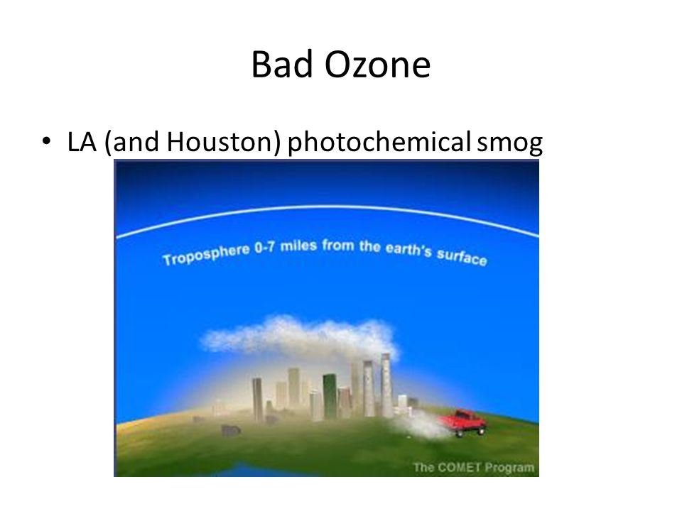 Bad Ozone LA (and Houston) photochemical smog