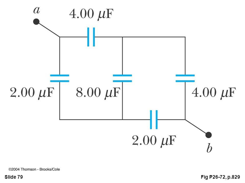 Slide 79Fig P26-72, p.829