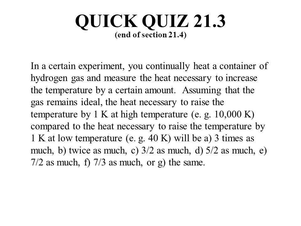 QUICK QUIZ 21.3 ANSWER (f).