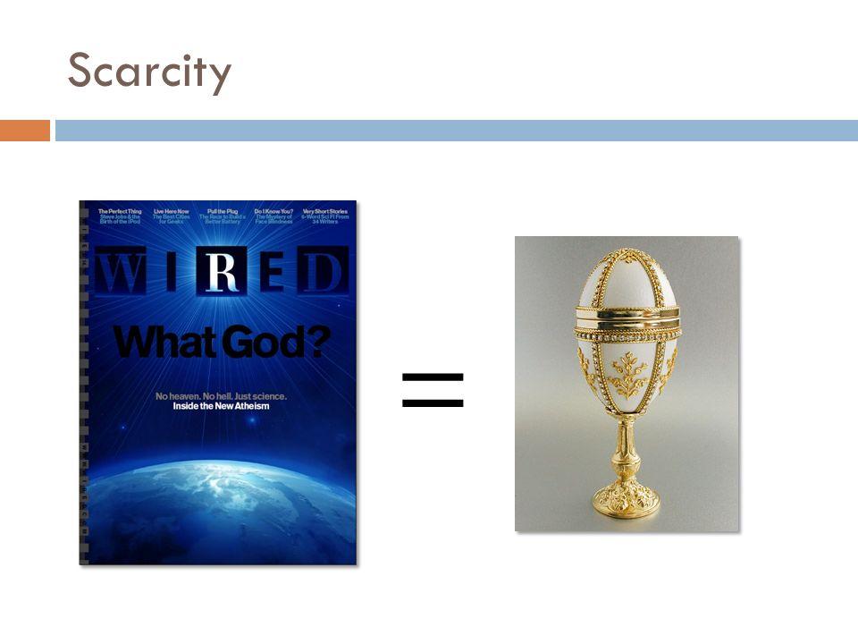 Scarcity =