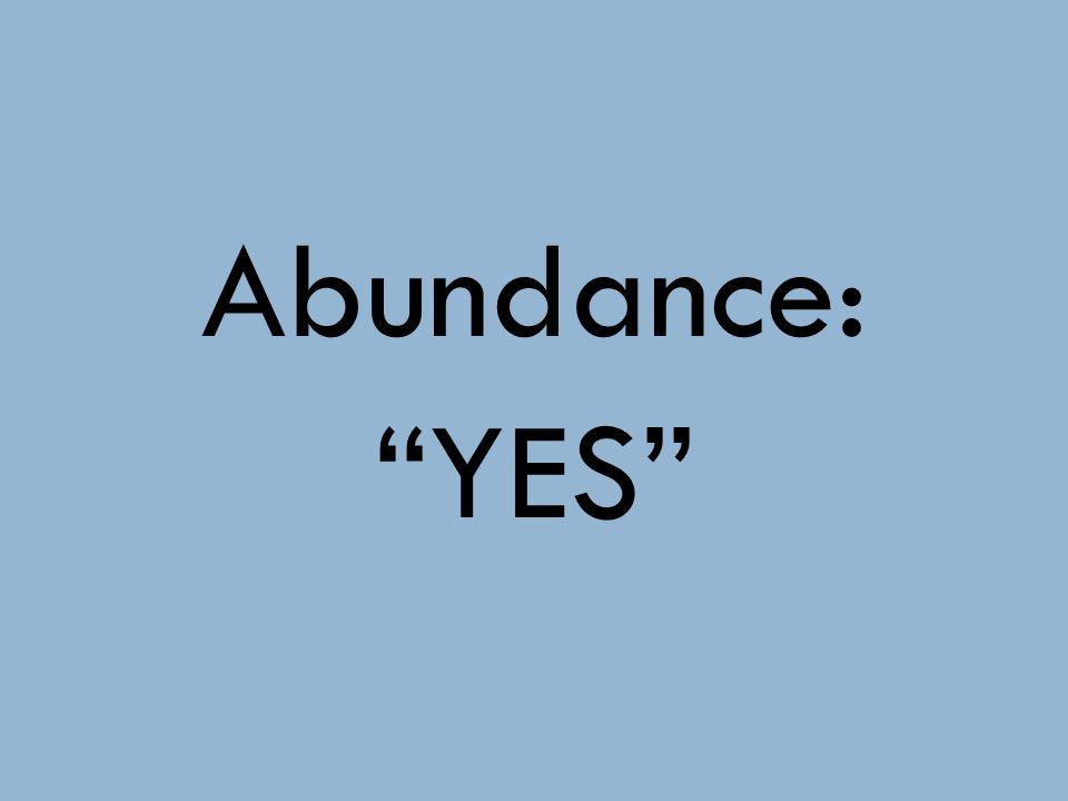 Abundance: YES