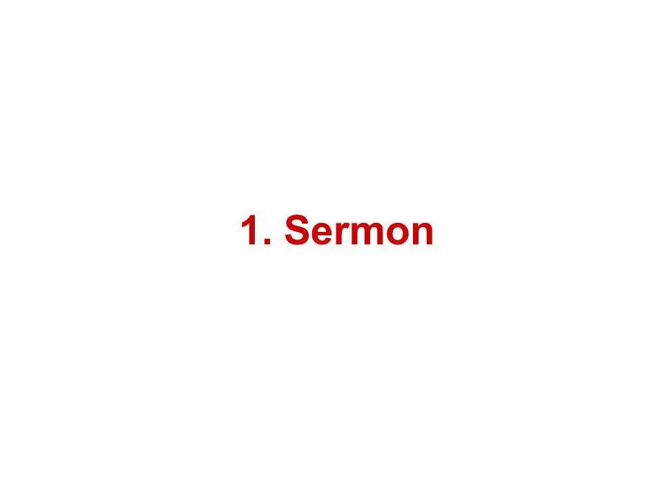 1. Sermon