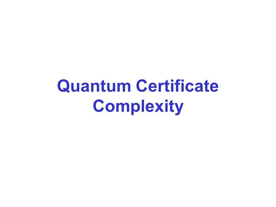 Quantum Certificate Complexity
