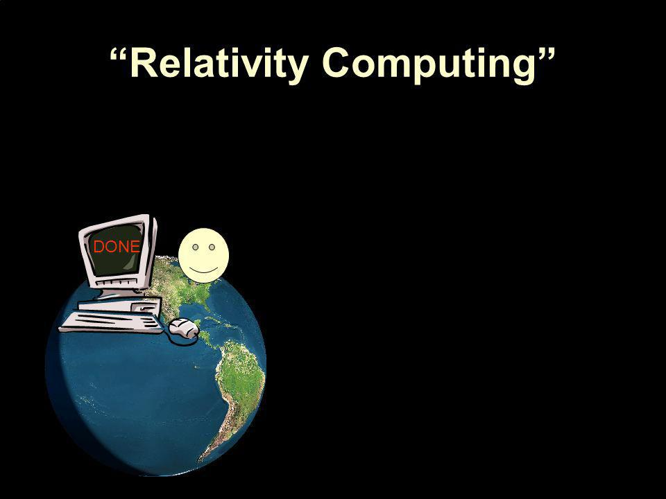 Relativity Computing DONE