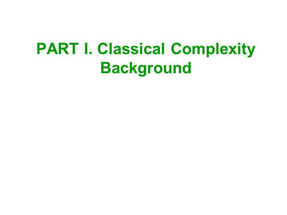PART I. Classical Complexity Background