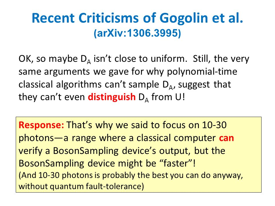 Recent Criticisms of Gogolin et al. ( arXiv: ) OK, so maybe D A isnt close to uniform.