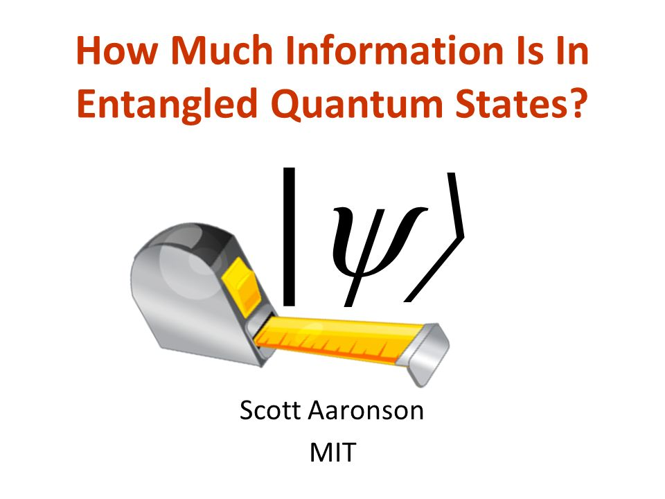 The Problem In quantum mechanics, a state of n entangled particles requires at least 2 n complex numbers to specify To a computer scientist, this is probably the central fact about quantum mechanics But why should we worry about it?