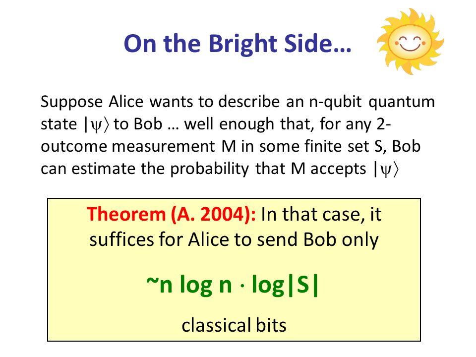 On the Bright Side… Theorem (A.