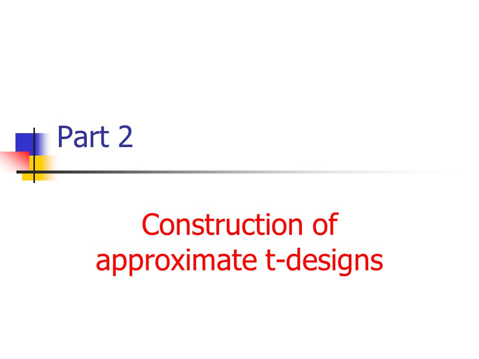Part 2 Construction of approximate t-designs