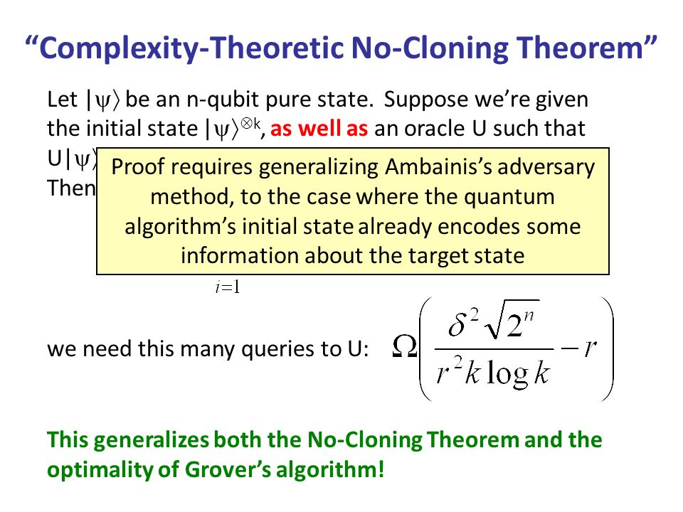 Complexity-Theoretic No-Cloning Theorem Let | be an n-qubit pure state.