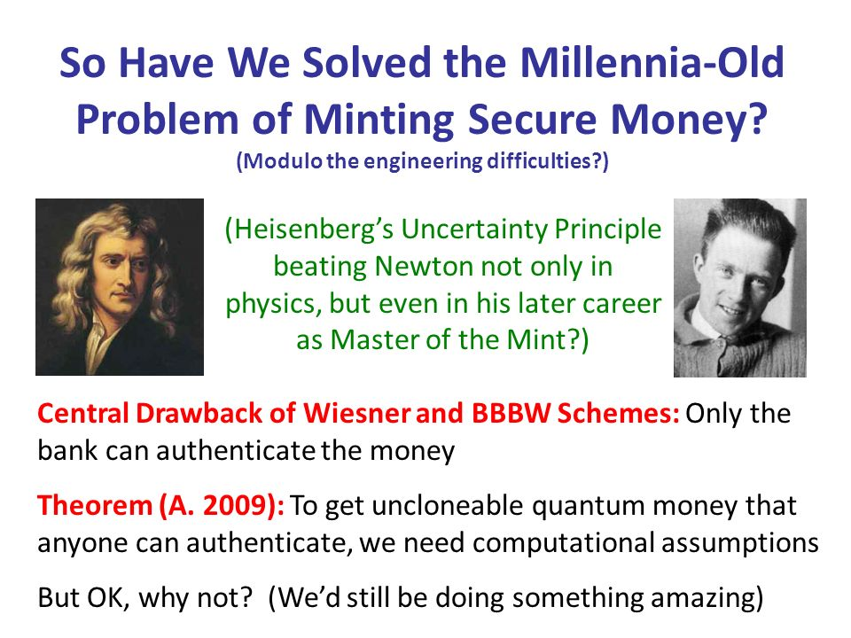 So Have We Solved the Millennia-Old Problem of Minting Secure Money.