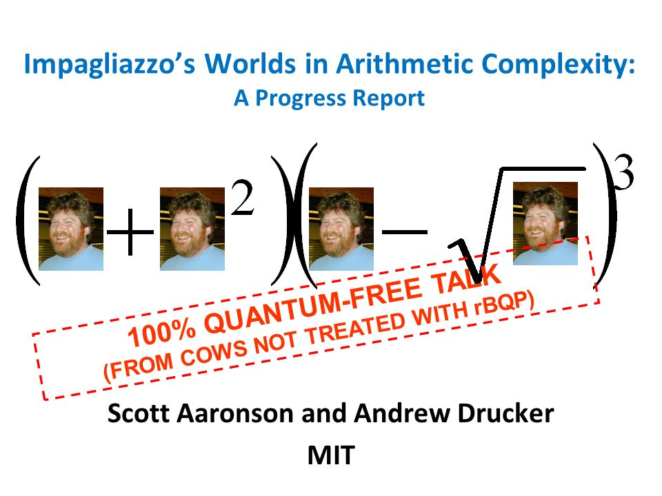 Why Arithmetize Russells Worlds.R, C, F p : Funhouse mirrors of complexity theory Permanent vs.