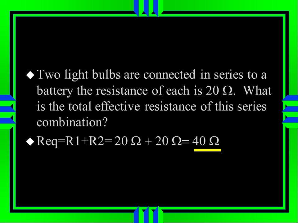 Req=R1+R2= 20 20 40